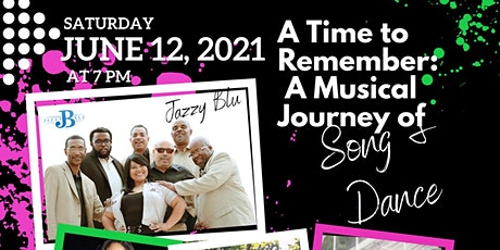 """A Time to Remember"": A Musical Journey of Song and Dance tickets"