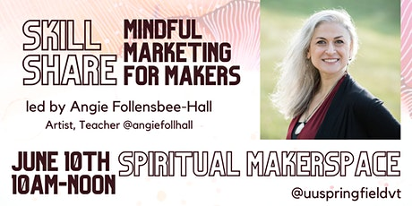 Mindful Marketing for Makers tickets
