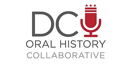 DC Oral History Collaborative: Intro to Oral History Webinar tickets