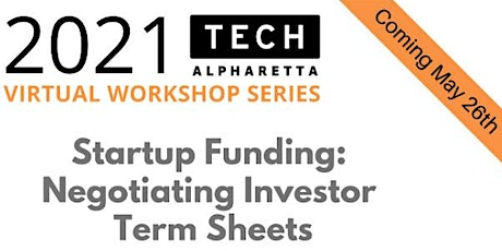 Startup Funding: Negotiating Investor  Term Sheets tickets