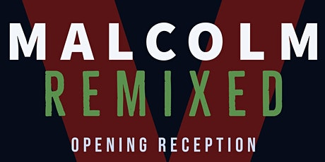 Malcolm X Remixed tickets