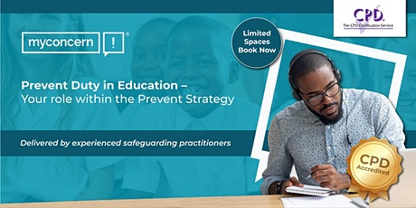 Prevent Duty in education – your role within the Prevent Strategy tickets