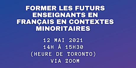 Former les futurs enseignants en français en contextes minoritaires billets