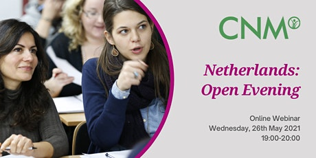 CNM Netherlands:  Online Open Evening - Wednesday, 26th May 2021 tickets