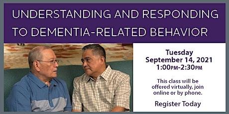 VIRTUAL ALZ PROGR- Understanding & Responding to Dementia Related Behaviors tickets