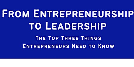 From Entrepreneurship to Leadership Tickets