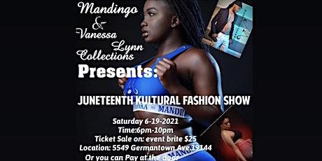Juneteenth Kultural Fashion show tickets