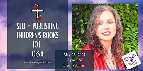 Self-Publishing Children's Books 101 by Best-Selling Author, Jen Lowry tickets
