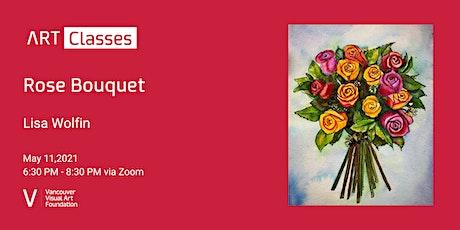 Rose Bouquet - Art Class tickets