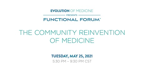 Functional  Forum Live: The Community Reinvention of Medicine tickets