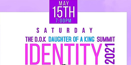 The D.O.K (Daughter Of a King) Summit tickets