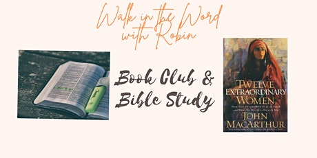 "Book Club and Bible Study: ""Twelve Extraordinary Women"" tickets"
