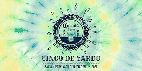 Sylvan Park Yard Olympiad VIII - Cinco de Yardo / Corona Chaos tickets