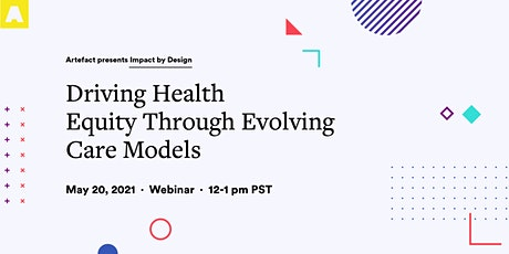 Driving Health Equity Through Evolving Care Models tickets