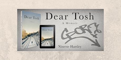 Dear Tosh  Book Launch tickets