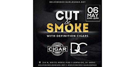 Cut & Smoke w/ Definition Cigars tickets