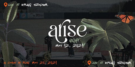 Arise Night @ Epling Stadium tickets