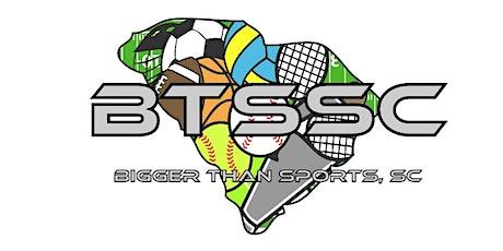 Bigger Than Sports, SC (F.A.M.S) Camp - Sumter,SC tickets