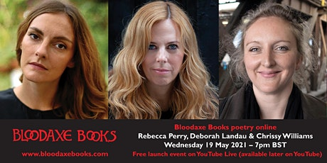 Launch reading by Rebecca Perry, Deborah Landau and Chrissy Williams tickets