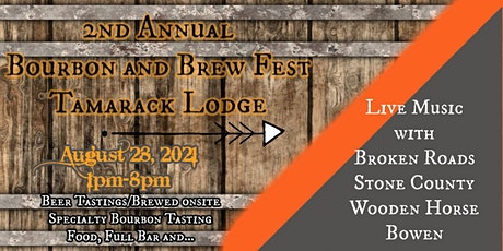 2nd Annual Bourbon and Brew Fest @ Tamarack Lodge tickets
