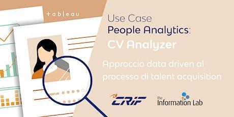 Use Case Crif: approccio data driven al processo di talent acquisition biglietti