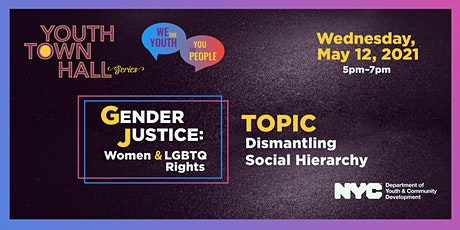 We the YOUTH, You the People - Gender Justice: Dismantling Social Hierarchy tickets