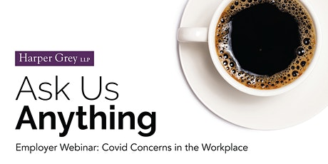 Employer Webinar: Covid Concerns in the Workplace tickets