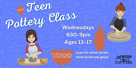 Teen Clay Class: 7 weeks (May 12th-June 23rd) 630pm-9pm tickets