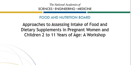Assessing Food and Supplement Intake in Pregnant Women & Children tickets