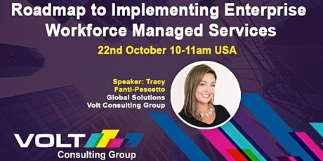 Roadmap to Implementing Enterprise Workforce Managed Services tickets