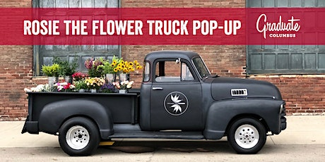 Celebrate Moms and Grads with Rosie the Flower Truck at Graduate Columbus tickets