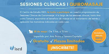 Sesión Clínica de QUIROMASAJE - Mayo boletos