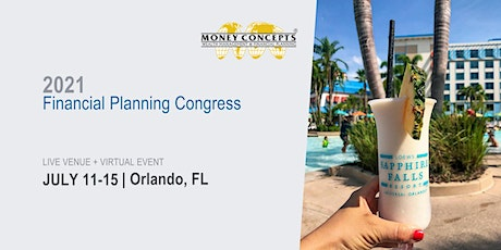 2021 Money Concepts Financial Planning Congress tickets
