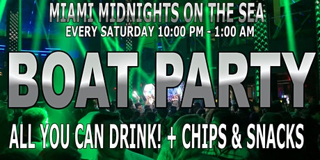 Miami Midnight  Boat Party - 3 HRS ALL YOU CAN DRINK AND EAT tickets