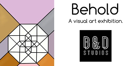 Behold - Visual Art Exhibition - Private View tickets