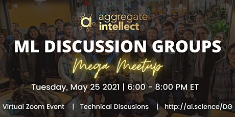 ML Discussion Groups MEGA MEETUP tickets