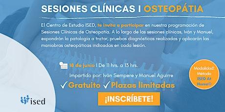 Sesión Clínica de OSTEOPATÍA - Junio biglietti