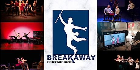 Breakaway Entertainment Presents: BREAKAWAY CABARET tickets