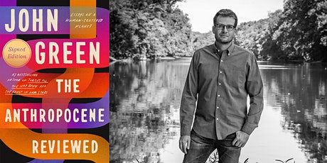 John Green   The Anthropocene Reviewed tickets