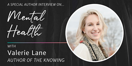 Writing The Knowing, an Author Interview About Mental Health tickets