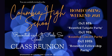 """Columbia High School """"Reunited and It Feels So Good"""" Class Reunion!"""" tickets"""