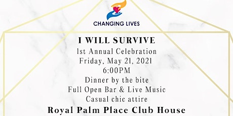 I WILL SURVIVE - 1st Annual Fundraising Celebration tickets