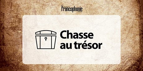 Chasse au trésor - 15e Journée de la francophonie yukonnaise tickets