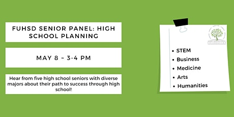FUHSD Senior Advice Panel: High School Planning tickets