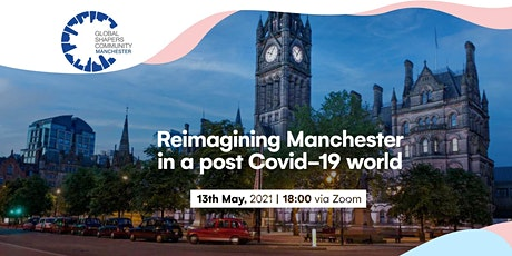 Reimagining Manchester in post-COVID 19 World tickets