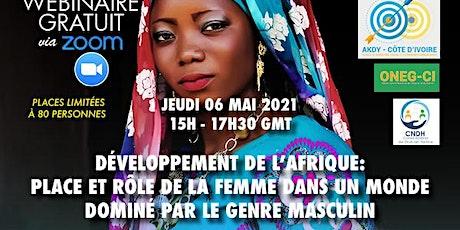 DEVELOPPEMENT DE L' AFRIQUE: Place et rôle de la femme billets