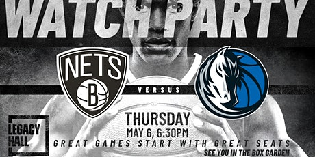 Mavericks v. Nets Watch Party at Legacy Hall tickets