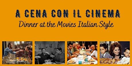 A Cena con il Cinema -Dinner at the Movies Italian Style- biglietti