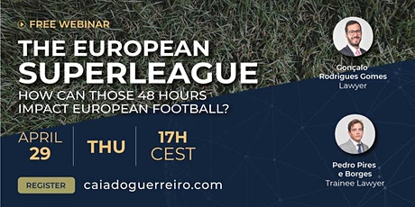 Webinar: The European Superleague -  How can it impact European football? tickets