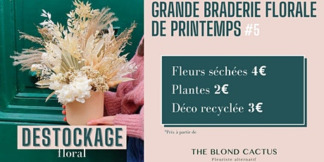 Grande Braderie Florale de Printemps #5 billets